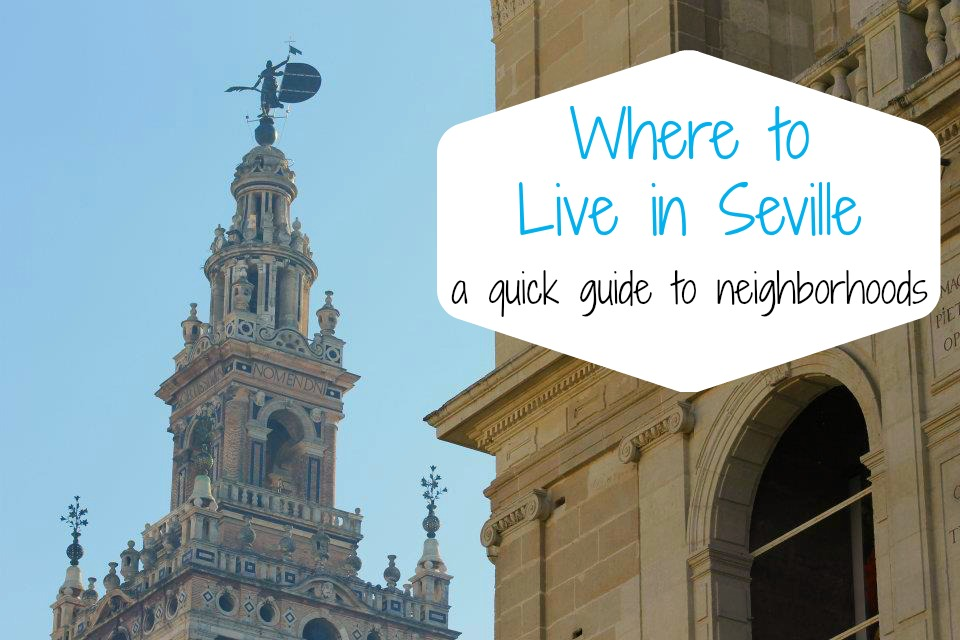 where should I live in Seville