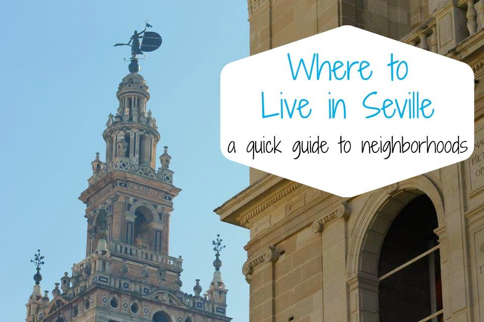 where should I live in Seville