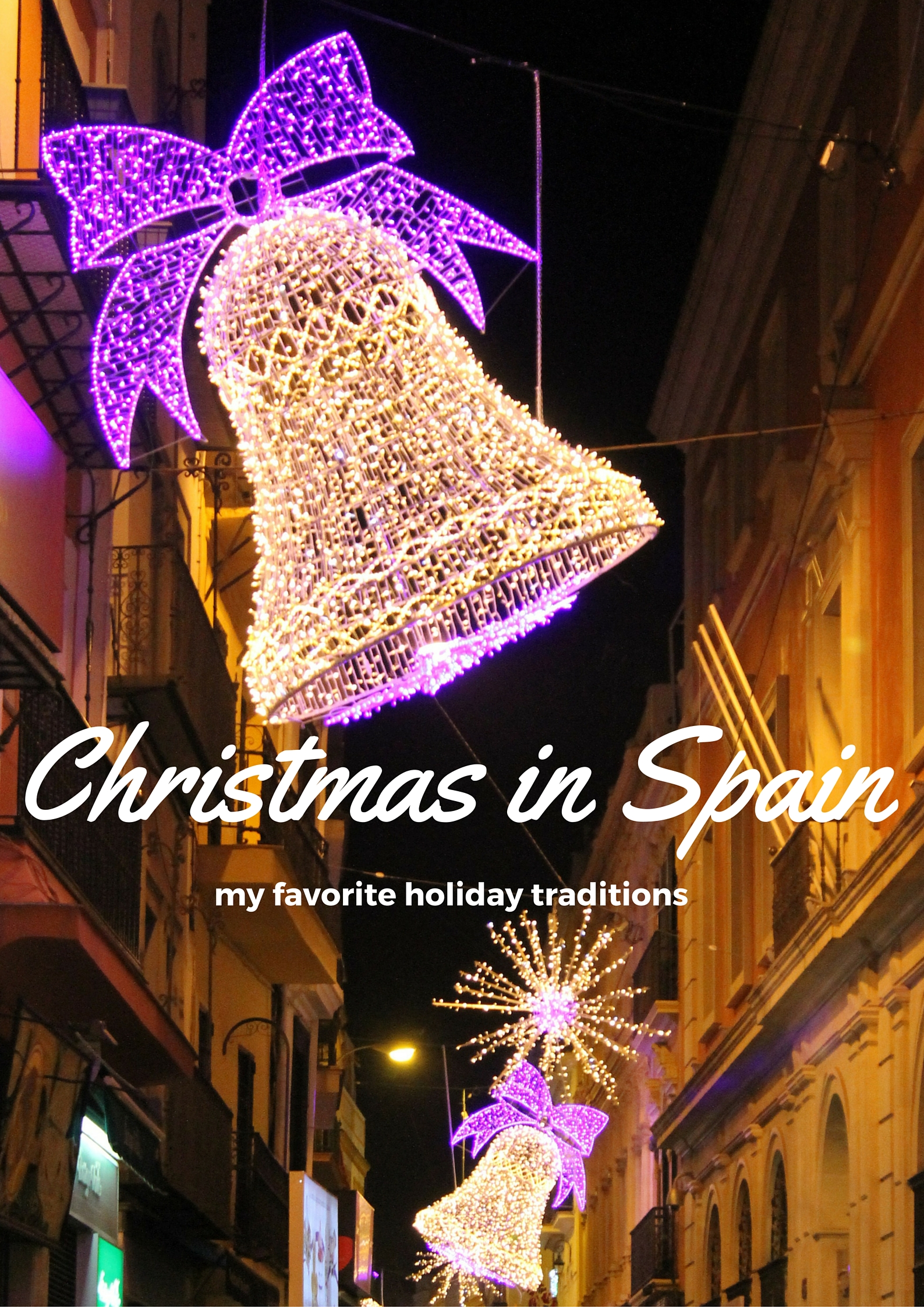 Spanish Christmas Traditions