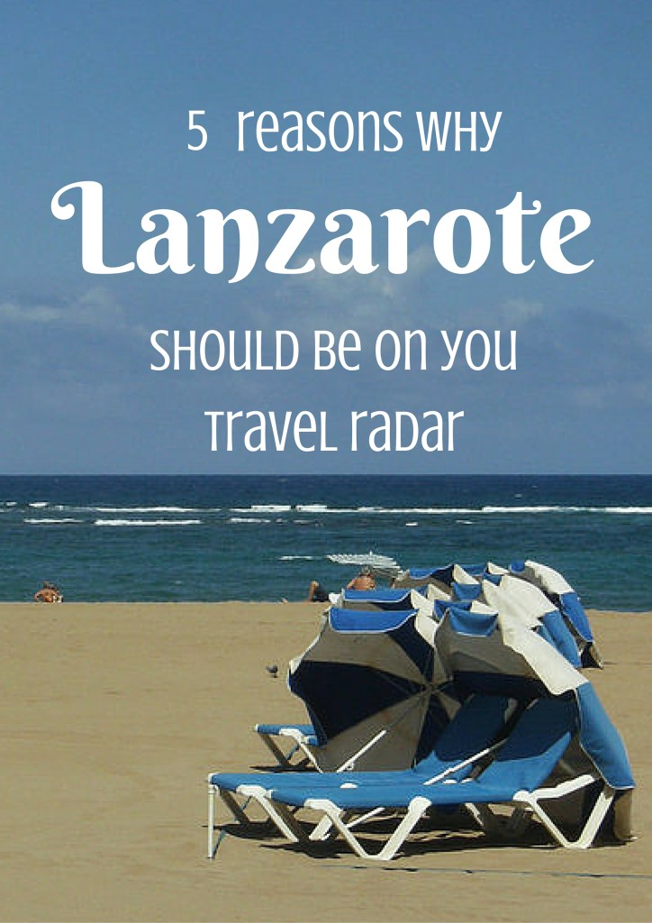 Most tourists flock to Tenerife or Gran Canaria, but here are five reasons why Lanzarote is a must-see in Spain