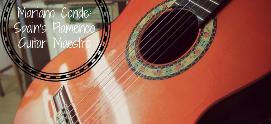 Mariano Conde Madrid's Flamenco Guitar Maestro