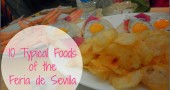 What to Eat at the Feria de Sevilla