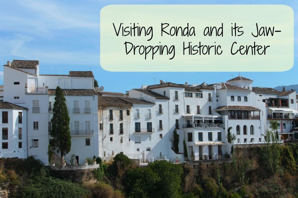 Visits to Ronda